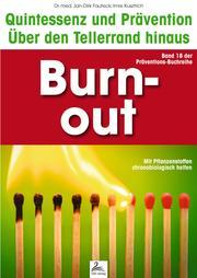 Burn-out: Quintessenz und Prävention