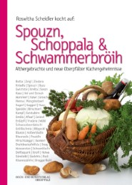 Spouzn, Schoppala & Schwammerbröih
