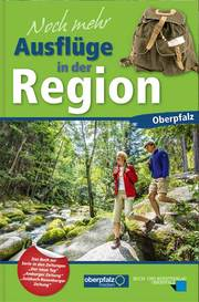 Noch mehr Ausflüge in der Region Oberpfalz