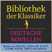 Bibliothek der Klassiker: Hörbuch-Meisterwerke der Literatur: Deutsche Novellen