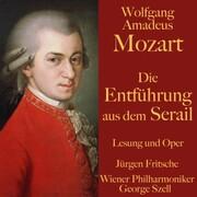 Wolfgang Amadeus Mozart: Die Entführung aus dem Serail