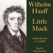 Wilhelm Hauff: Little Muck