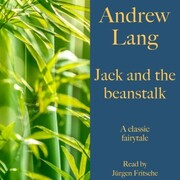 Andrew Lang: Jack and the beanstalk