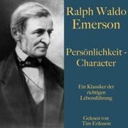 Ralph Waldo Emerson: Persönlichkeit - Character