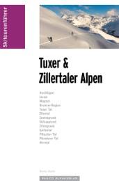 Skitourenführer Tuxer und Zillertaler Alpen