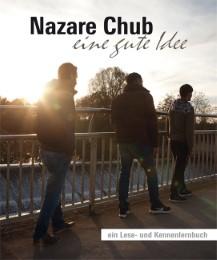 Nazare Chub - eine gute Idee