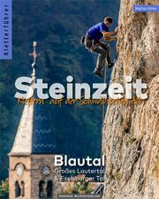 Kletterführer Steinzeit - Blautal, Großes Lautertal & Eselsburger Tal