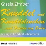 Knuddel und Knuddelinchen.und Frieden auf Erden