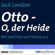Otto - O, der Heide