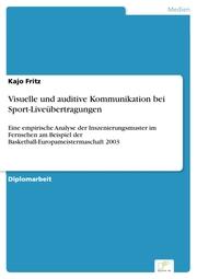 Visuelle und auditive Kommunikation bei Sport-Liveübertragungen