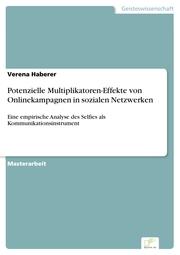 Potenzielle Multiplikatoren-Effekte von Onlinekampagnen in sozialen Netzwerken
