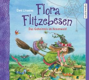 Flora Flitzebesen - Das Geheimnis im Hexenwald