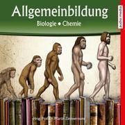 Allgemeinbildung - Biologie - Chemie