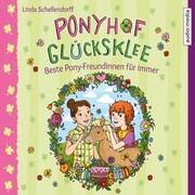 Ponyhof Glücksklee - Beste Pony-Freundinnen für immer