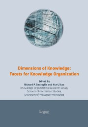 Dimensions of Knowledge: Facets for Knowledge Organization