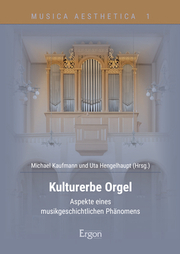 Kulturerbe Orgel