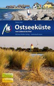 Ostseeküste - Von Lübeck bis Kiel Reiseführer Michael Müller Verlag