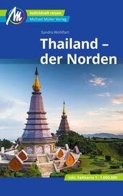 Thailand - der Norden Reiseführer Michael Müller Verlag