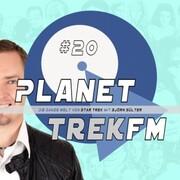 Planet Trek fm 20 - Die ganze Welt von Star Trek