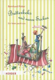 Butterkeks und nasse Socken
