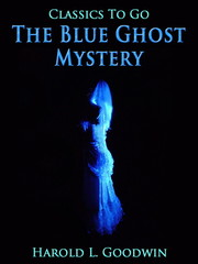 The Blue Ghost Mystery
