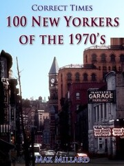 100 New Yorkers of the 1970s