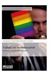 Fußball und Homosexualität.Immer noch Grund für eine rote Karte?