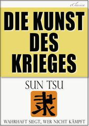 Sun Tsu: Die Kunst des Krieges