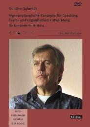Hypnosystemische Konzepte für Coaching, Team- und Organisationsentwicklung