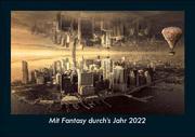 Mit Fantasy durch's Jahr 2022 Fotokalender DIN A5
