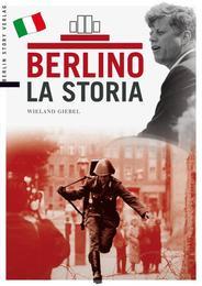 Berlino La Storia