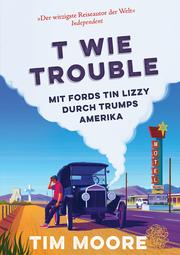 T wie Trouble