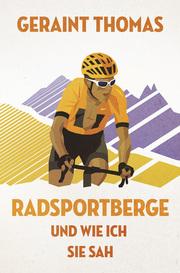 Radsportberge und wie ich sie sah - Cover