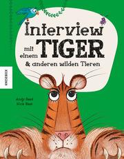 Interview mit einem Tiger & anderen wilden Tieren