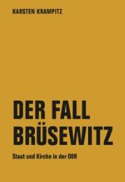 Der Fall Brüsewitz