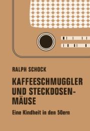 Kaffeeschmuggler und Steckdosenmäuse - Cover