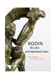 Rodin - Rilke - Hofmannsthal