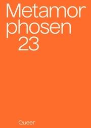 metamorphosen 23 - Queer