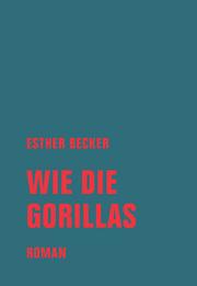 Wie die Gorillas