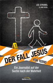 Der Fall Jesus - Für Teens