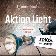Soko mit Handicap: Aktion Licht