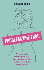 Problemzone Frau