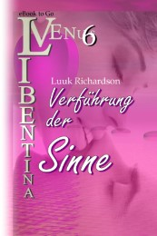 Verführung der Sinne (VENUS Libentina Bd.6)