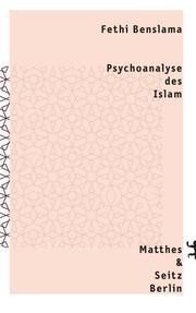 Psychoanalyse des Islam