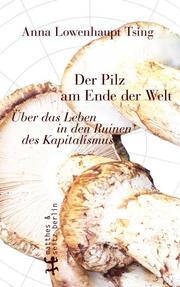 Der Pilz am Ende der Welt