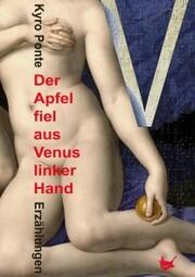 Der Apfel fiel aus Venus linker Hand