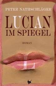 Lucian im Spiegel - Cover