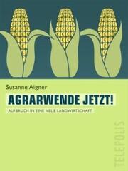 Agrarwende jetzt! (Telepolis)