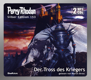 Perry Rhodan Silber Edition 153: Der Tross des Kriegers - Cover