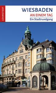 Wiesbaden an einem Tag